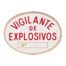 Parche Placa Vigilante Explosovos PVC Homologada